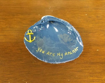 Clam Shell Jewelry Dish-You Are My Anchor