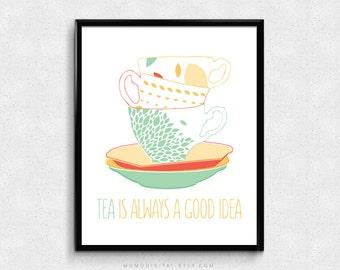 SALE -  Tea Is Always A Good Idea, Tea Print, Tea Illustration, But First Tea, Flower Floral, Nature, Pattern, Coral Yellow Teal