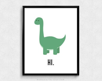 SALE -  Hi Dino, Funny Print, Hi Greeting, Dinosaur Poster, Cartoon Dinosaur, Animal Illustration, Baby Nursery, Kid Room, Ancient