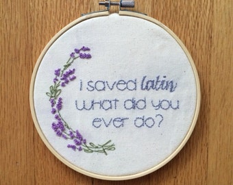 Rushmore quote, Wes Anderson embroidery