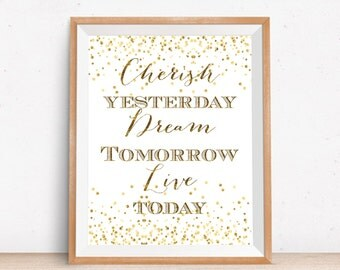 Cherish Yesterday Dream Tomorrow Live Today Printable Wall Art 8X10 Black&White Home Decor Inspirational Quote