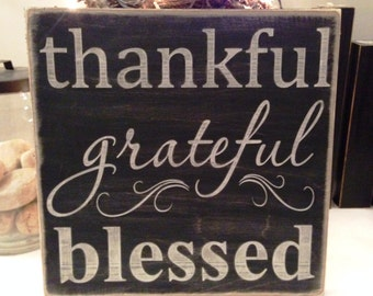 "Rustic Wood Sign - Thankful Grateful Blessed - 12"" x 12"""