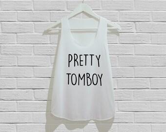 Pretty Tomboy Tank Top Women Tank Top Tunic TShirt T Shirt Singlet - Size S M L