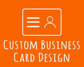 Custom Business Card Design / Made to Match Your Logo