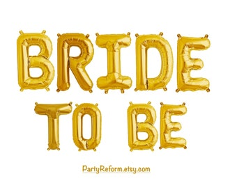 BRIDE TO BE Letter Balloons Foil Mylar Balloons Set of 9 Balloons Air Fill only / Gold or Silver / Bridal Shower Bachelorette Party