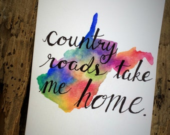 Country Roads Take Me Home Print