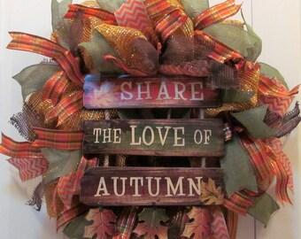 "Fall Deco Mesh Metallic Wreath  - Jumbo Door Wreath - ""Share the Love of Autumn"" Warm Fall Colors - Sign - Entryway Decor - Fall Door Wreath"