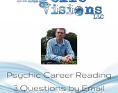 Career Reading with 3 Questions Answered by Clairvoyant Brian Sharp via Email