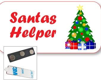 1 SANTAS HELPER Name Badge Tag w/ Holly and Ribbon Artwork and MAGNET Fastener Ships Free