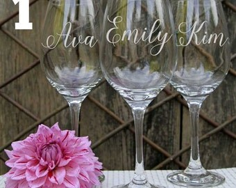 3 Personalized Wine Glasses, Custom Wine Glasses, Engraved Wine Glasses, Bridal Party  Favors, Wedding Party Favors, Bridesmaid gifts.