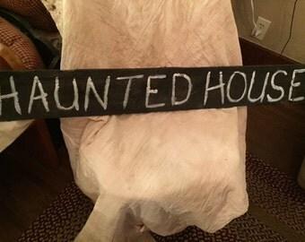 Primitive Folk Art Wooden Haunted House sign