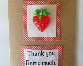 Thank You Berry Much Card- Handmade
