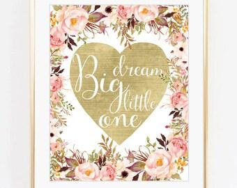Dream big print, Gold foil print, Baby girl print, Nursery decor, Digital art, Printable art, Digital poster Instant Download 8x10