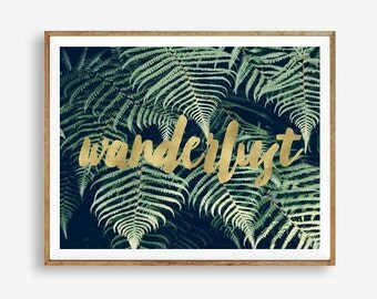 Wanderlust, Fern, Quote, Nature, Plant, Modern art, Wall decor, Digital art, Printable, Digital poster Instant Download 8x10, 11x14, 16x20