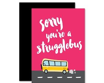 Strugglebus Greeting Card | Get Well Card | Sympathy Card