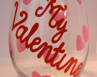 my valentine wine glass