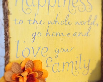 Family Wooden Sign/Mother Teresa/Inspirational quote/happiness/gift