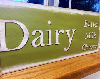 Wooden Sign distressed country.. Dairy