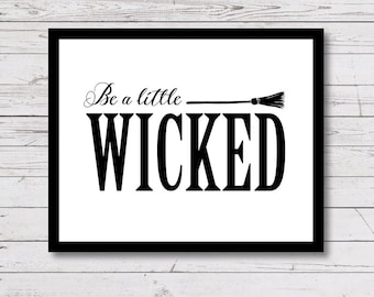 Halloween Printables, Wicked, Halloween Printable Party Sign, Halloween Witch, black and white, Instant Download, Halloween Decor