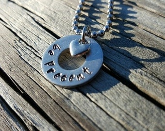 "Hand Stamped ""Be Present"" Necklace - Inspirational Gift - Inspiration"