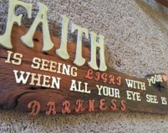 Faith ,, wheathered wood/ gift / reclaimed wood / home decor sign
