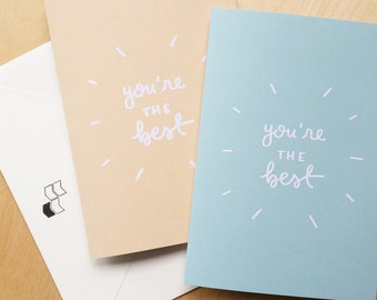 You're The Best! - Fun Greeting Card