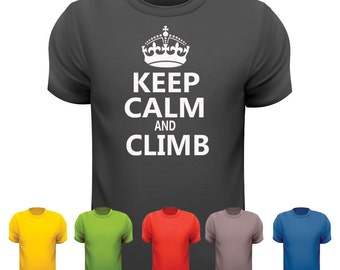 Keep calm & climb t shirt