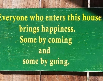 Those Who Enter Wooden Sign - Funny Wooden Sign - Front Door Sign - Front Porch Sign - Lake House Sign - Funny Yard Sign - Front Porch Decor