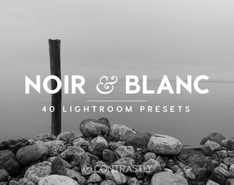 Noir & Blanc Lightroom Presets