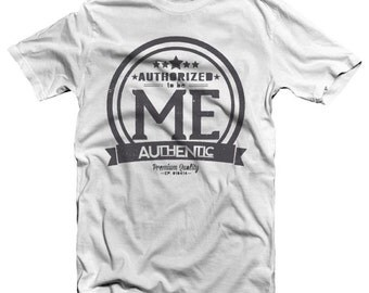 Authorized to be ME!  Christian T Shirt