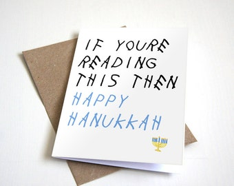 Jewish Holiday Greeting Card - If Youre Reading This Then Happy Hanukkah -  4.5X6.25 Inch card