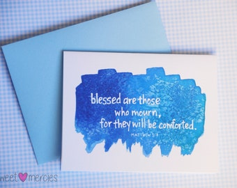 Matthew 5:4   Blessed Are Those Who Mourn   Sympathy   Christian Greeting Card