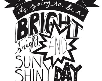 BRIGHT SUNSHINY DAY shirt tee