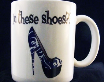 In These Shoes?