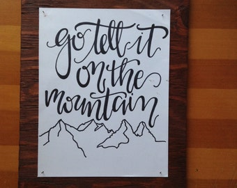 Go Tell It On The Mountain sign