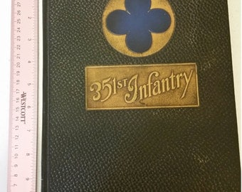 351st infantry WW1 photo album yearbook 1917 to 1919 first edition - u s army military WORLD WAR I - WWI records houdelaincourt meuse france