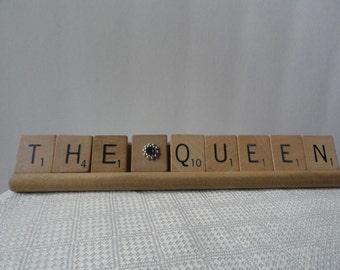 Scrabble tile art, The queen, scrabble tile word art