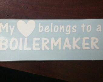 My heart belongs to a BOILERMAKER