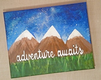"8x10 ""adventure awaits"" - Acrylic on canvas"
