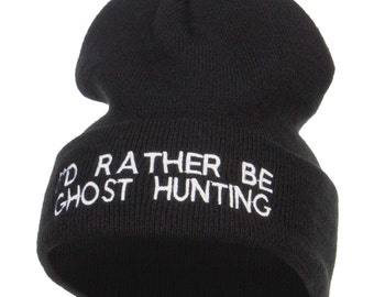 I'd Rather Be Ghost Hunting Long Beanie