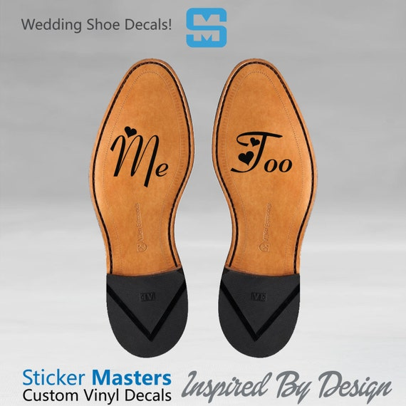 Me Too Shoe Decal Mens Wedding Shoe Decals Shoe By