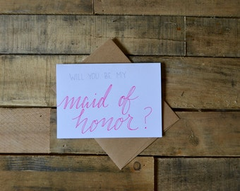 Handwritten Greeting Card | Will You Be My Maid of Honor | 1 Card + Envelope