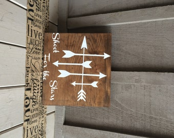 Shoot for the Stars Wooden Sign