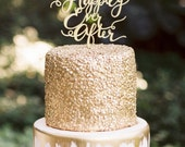 Happily Ever After Cake Topper - Custom Calligraphy/Laser Cut/Acrylic/Gold/Rose Gold/Silver