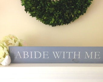 Abide With Me Wood Sign, Religious Wood Sign, Religious Home Decor, Song Lyrics Sign, Farmhouse Decor, Farmhouse Style