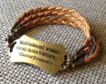 Braided Quote Bracelet | Triple Braid Eleanor Roosevelt Quote bracelet.