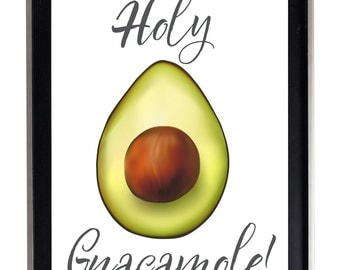 Holy Guacamole Wall Art Print avacado yummy awesome matte poster HG3
