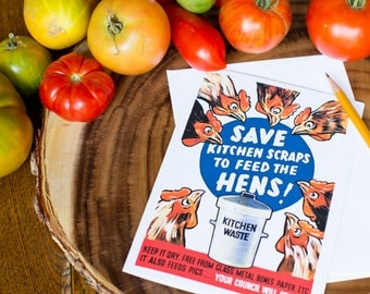 Greeting Card - Save Kitchen Scraps to Feed the Hens - 5x7 Framable Card, Vintage Poster Reproduction