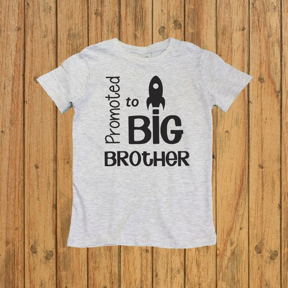 Promoted to Big Brother Shirt. big brother by ...