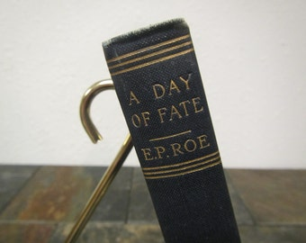 "antique  1880 The Works of E.P. Roe "" A Day of Fate ""   MCMII  Collier & son  vol. 14"